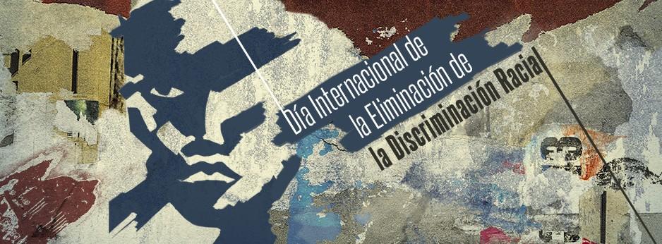 Día Internacional De La Eliminación De La Discriminación Racial 2020